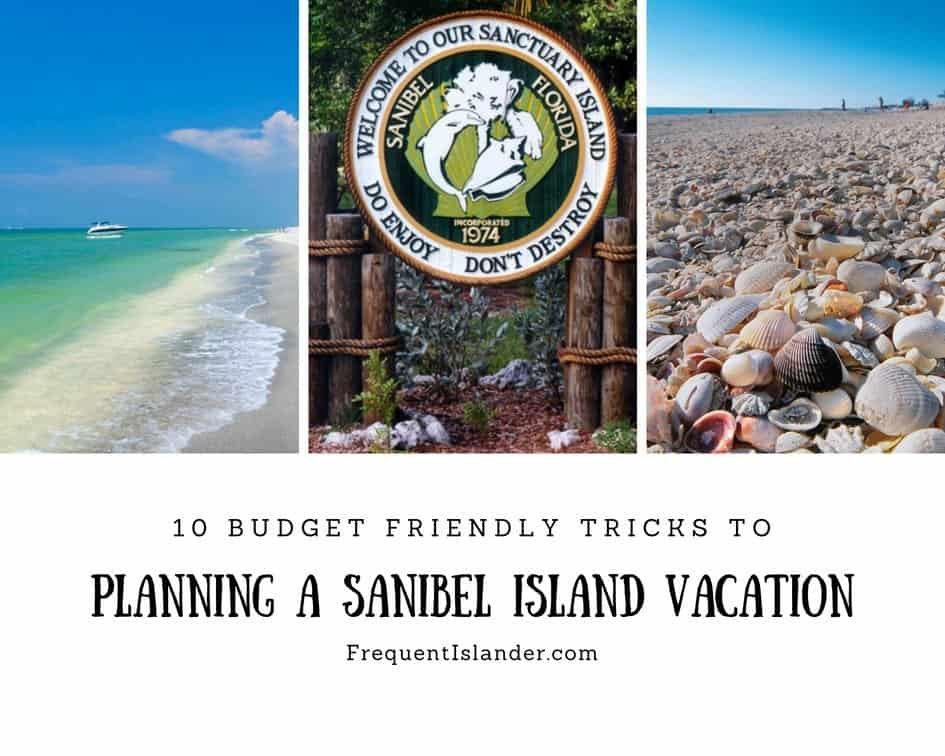 Top 10 Sanibel Vacation Tips